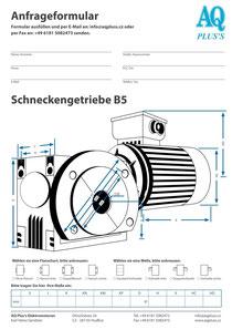 Schneckengetriebe Anfragedatenblatt die B5 Anfrage die Skizze für das Winkelgetriebe Elektromotor Anfragedatenblatt