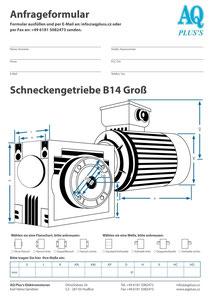 Schneckengetriebe Anfragedatenblatt Schneckengetriebe B14 gr Maßblatt Elektromotor Anfragedatenblatt