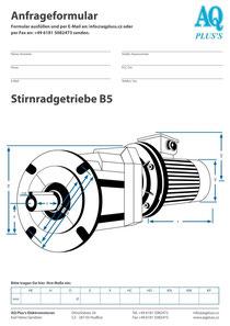 Stirnrad Flanschgetriebe B5 Stirnradgetriebe Anfragedatenblatt Elektromotor Anfragedatenblatt