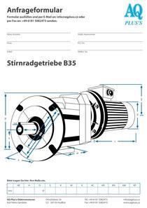 Stirnrad Fuss / Flanschgetriebe B35 Stirnradgetriebe Anfragedatenblatt Elektromotor Anfragedatenblatt